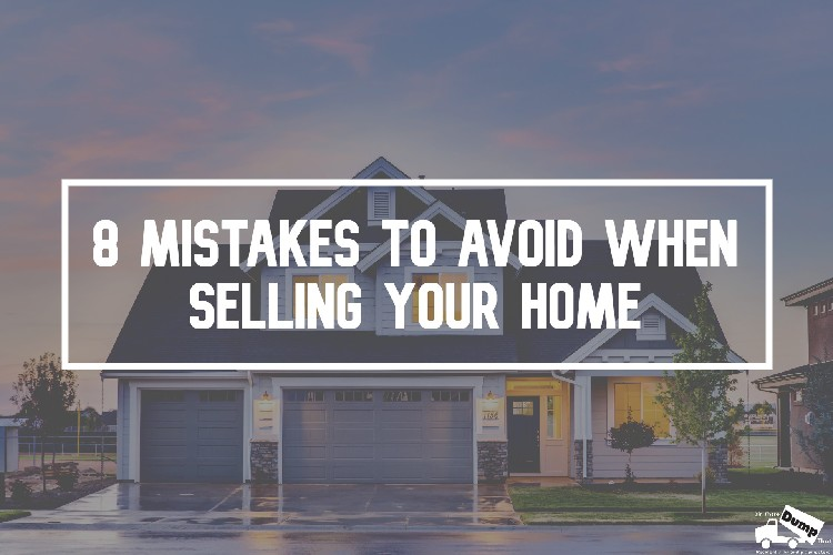 8 Mistakes to Avoid When Selling Your Home